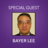 special guest 2-thumbnail-bayer lee